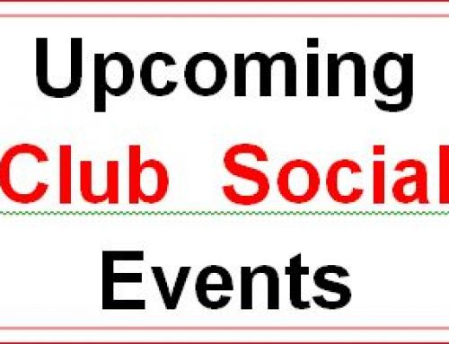 Club upcoming Social Events. 2021
